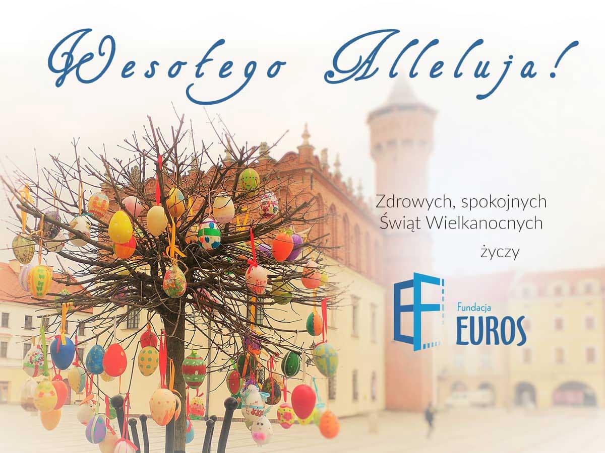 Zdrowych, spokojnych Świat Wielkanocnych życzy Fundacja Euros